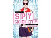 Spy Society: An Aka Novel