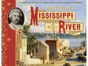 "Mark Twain's Mississippi River Binding: Hardcover Publisher: Motorbooks Intl Publish Date: 2014/12/01 Synopsis: ""Combine the wild waters of the Mississippi River and wordsmith Mark Twain, and what have you got? Some of the most famous and familiar literary works in American history, including The Adventures of Tom Sawyer, The Adventures of Huckleberry Finn, The Gilded Age, and Life on the Mississippi"