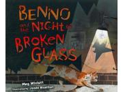Benno And The Night Of Broken Glass Holocaust