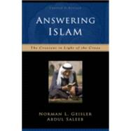 Answering Islam : The Crescent in Light of the Cross