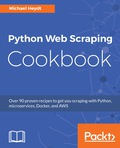Untangle your web scraping complexities and access web data with ease using Python scripts Key Features Hands-on recipes for advancing your web scraping skills to expert level One-stop solution guide to address complex and challenging web scraping tasks using Python Understand web page structures and collect data from a website with ease Book Description Python Web Scraping Cookbook is a solution-focused book that will teach you techniques to develop high-performance Scrapers, and deal with cookies, hidden form fields, Ajax-based sites and proxies