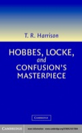 In this major 2003 study of the foundations of modern political theory the eminent political philosopher Ross Harrison explains, analyzes, and criticizes the work of Hobbes, Locke, and their contemporaries