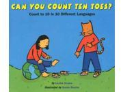 Can You Count Ten Toes? (MULTILINGUAL): Count to 10 in 10 Different Languages Publisher: Houghton Mifflin Harcourt Publish Date: 11/1/2004 Language: MULTILINGUAL Pages: 28 Weight: 0.53 ISBN-13: 9780618494873 Dewey: 513.2/11