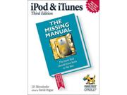 Ipod And Itunes: The Missing Manual (missing Manuals)