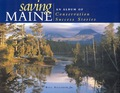 Is Maine's famed natural character vanishing? The answer is: no, not all of it, thanks to the hard work and generosity of people such as Percival Baxter and Peggy Rockefeller, and of dozens of concerned, ordinary citizens and groups such as the Maine Coast Heritage Trust and The Nature Conservancy, which have helped to establish preserves and parks that will maintain at least some of the natural beauty of Maine forever.