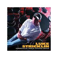 Luke Stricklin - American By God's Amazing Grace [US Import]