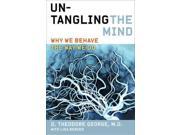 Untangling The Mind Reprint