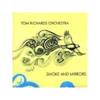 Tom Richard's Orchestra - Smoke And Mirrors