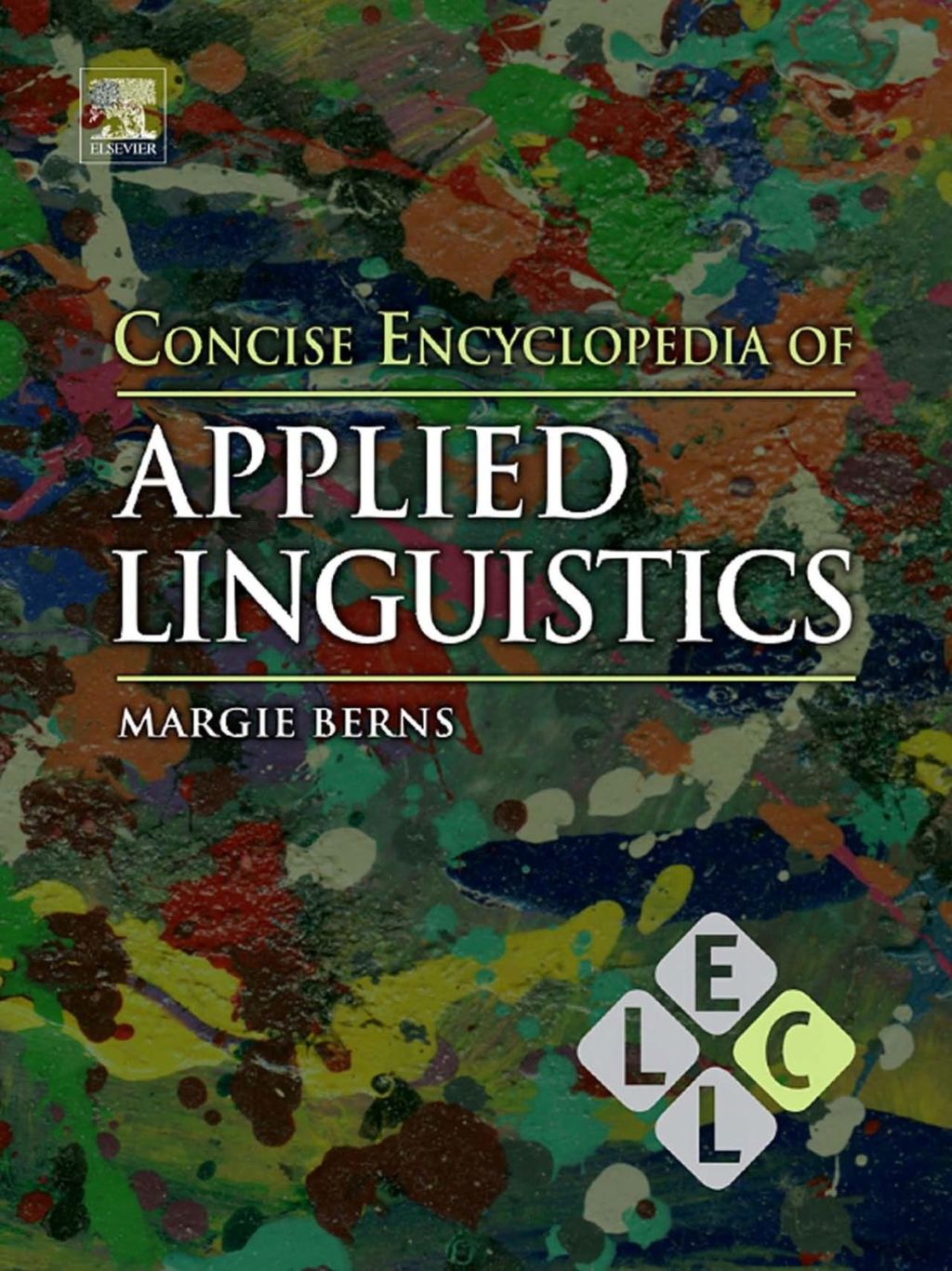 Concise Encyclopedia Of Applied Linguistics (ebook)