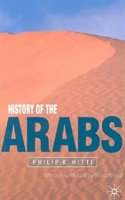 History Of The Arabs, Revised: 10th Edition