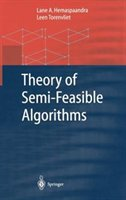 Theory Of Semi-feasible Algorithms