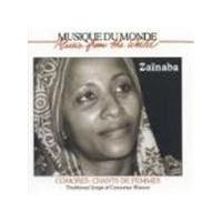 Zainaba - Traditional Songs Of Comorian Women