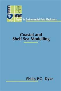 Coastal and Shelf Sea Modelling
