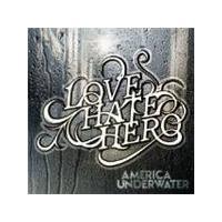 Lovehatehero - America Underwater (Music CD)