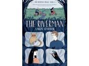 The Riverman Riverman Reprint