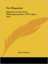Fra Magazine: Exponent of American Philo