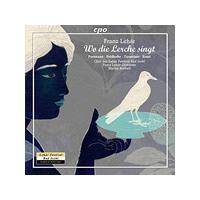 Franz Lehár: Wo die Lerche singt (Music CD)