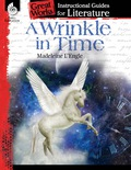 A Wrinkle In Time: An Instructional Guide For Literature: An Instructional Guide For Literature