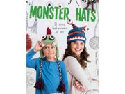 Monster Hats Binding: Paperback Publisher: Guild of Master Craftsman Pubns ltd Publish Date: 2017/01/17 Language: ENGLISH Pages: 128 Dimensions: 8.50 x 5.75 x 1.25 ISBN-13: 9781784942120 Book Type: NON-FICTION