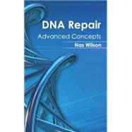 Dna Repair: Advanced Concepts
