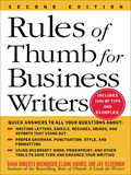 Rules of Thumb for Business Writers offers busy professionals solutions to most on-the-job writing challenges