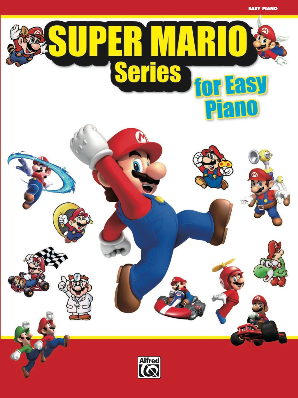 Super Mario Series For Easy Piano: 34 Themes From The Nintendo® Video Game Collection Arranged For Easy Piano (ebook)