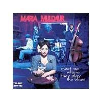 Maria Muldaur - Meet Me...Play The Blues (Music CD)