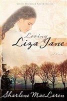 Loving Liza Jane (#1 Little Hickman Creek)