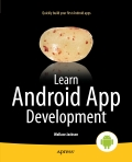 Learn Android App Development is a hands-on tutorial and useful reference