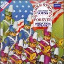 Sousa Marches: Stars and Stripes Forever