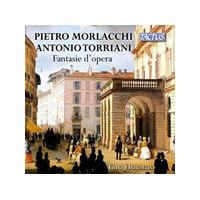 Pietro Morlacchi, Antonio Torriani: Fantasie d'Opera (Music CD)