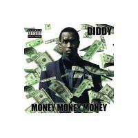 Diddy - Money Money Money