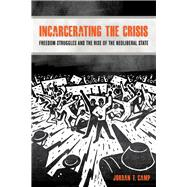 Incarcerating The Crisis