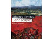 Landscapes (stitched Textiles)