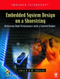 Embedded System Design On A Shoestring: Achieving High Performance With A Limited Budget