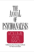 A highlight of Volume 18 is two developmental studies that attempt to situation psychoanalysis within the landscape of contemporary science: R