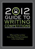 2012 Guide To Writing Competitions