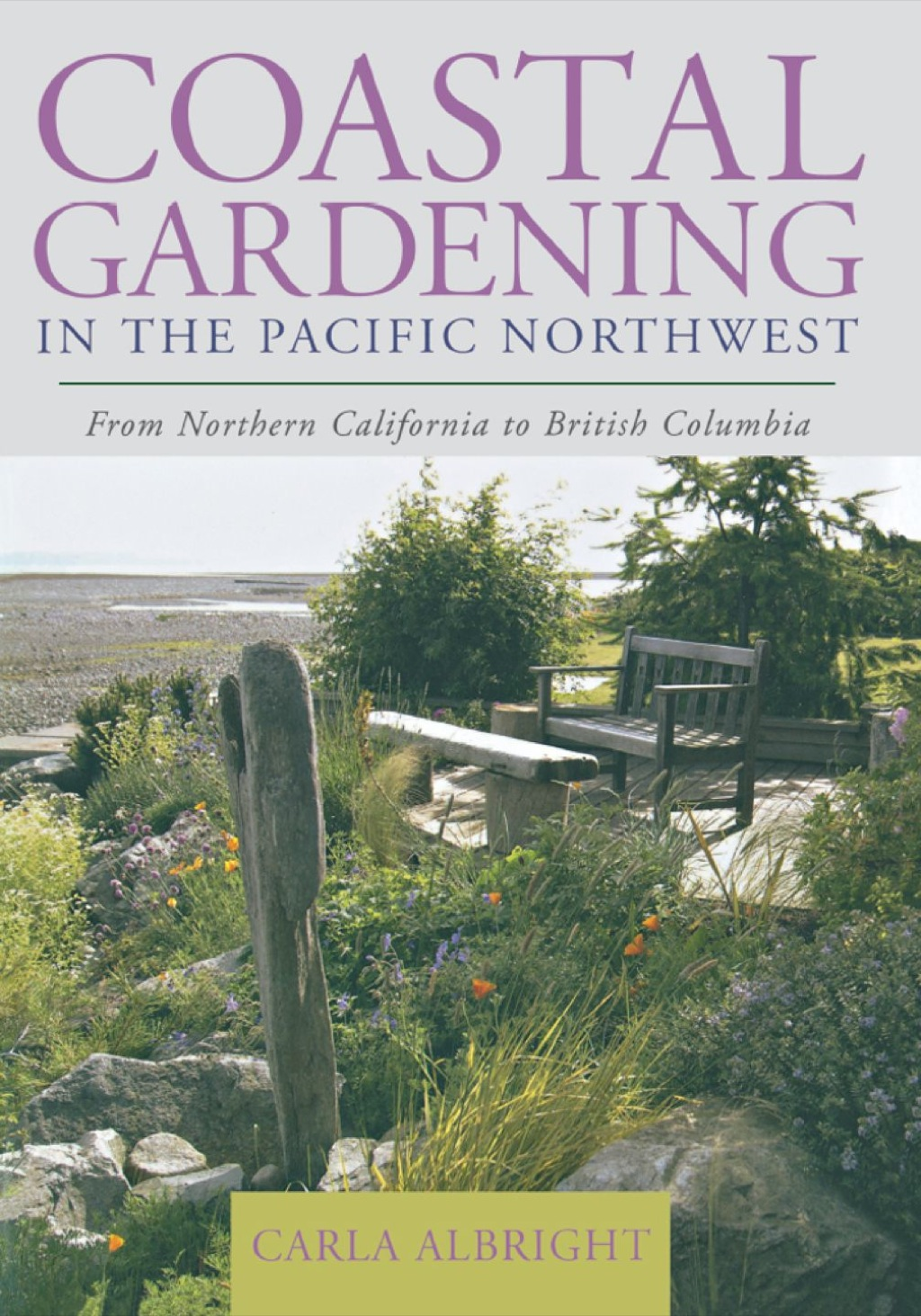 Coastal Gardening In The Pacific Northwest (ebook)