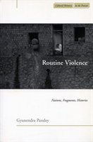 Routine Violence: Nations, Fragments, Histories