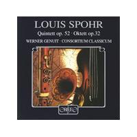 LOUIS SPOHR - Quintet, Octet (Consortium Classicum)