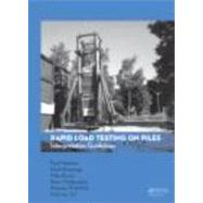 Guidelines on the Interpretation of Rapid Load Testing on Piles