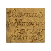 Thomas Fehlmann - Honigpumpe (Territory) [Australian Import]