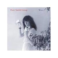 Patti Smith Group - Wave (Music CD)