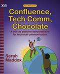 Confluence, Tech Comm, Chocolate