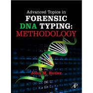 Advanced Topics In Forensic Dna Typing:: Methodology