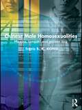 This book presents a groundbreaking exploration of masculinities and homosexualities amongst Chinese gay men