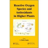 Reactive Oxygen Species and Antioxidants in Higher Plants