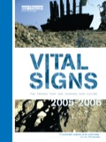 'VITAL SIGNS does for the environment what stock market indicators do for the City