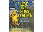 Love And Roast Chicken Ala Notable Children's Books. Younger Readers (awards)