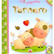Mi pequeno ternero/ My Little Calf